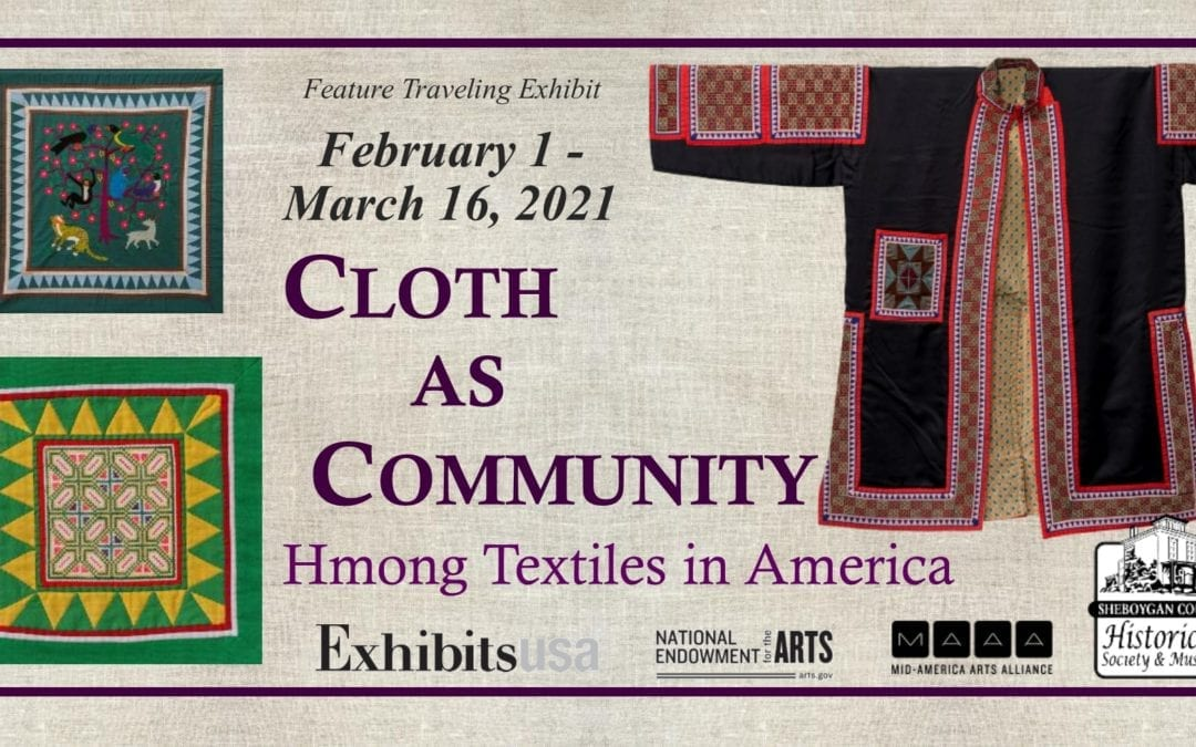Cloth as Community: Hmong Textiles in America