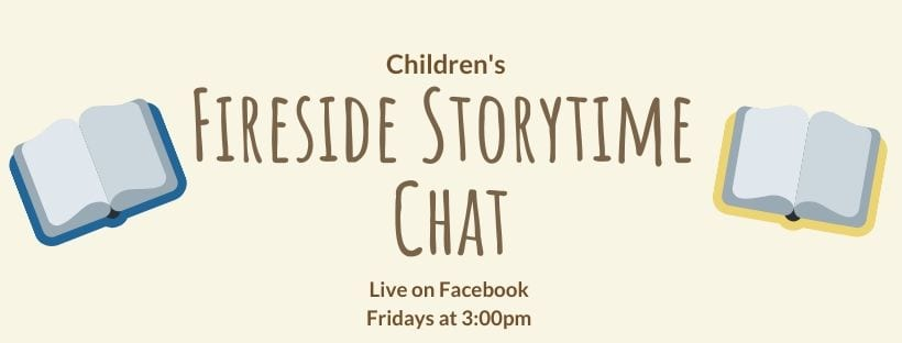 Children's Fireside Storytime Chat