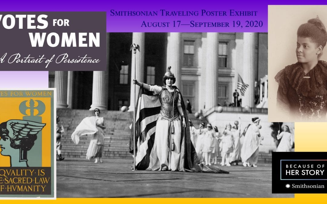 Votes for Women: A Portrait of Persistence Exhibition