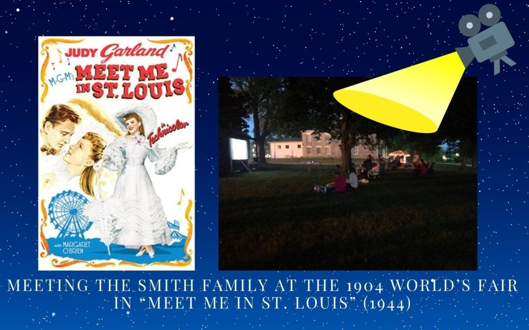 """Meeting the Smith Family at the 1904 World's Fair in """"Meet Me in St. Louis"""" (1944)"""