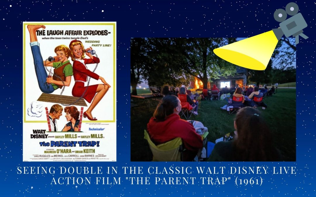 """Seeing Double in the Classic Walt Disney Live Action Film """"The Parent Trap"""" (1961)"""
