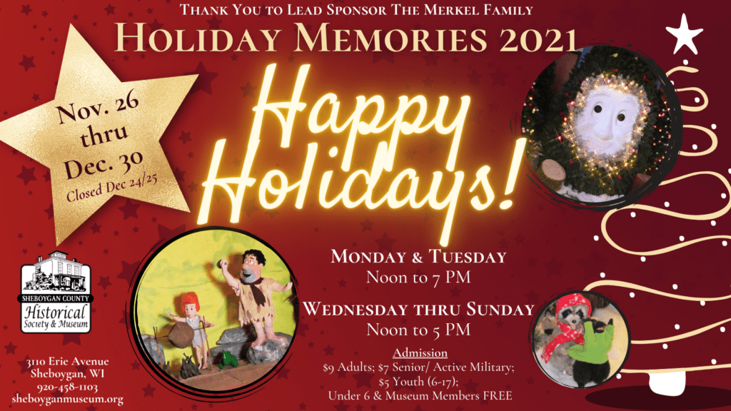 Information for Holiday Memories Exhibit and Events