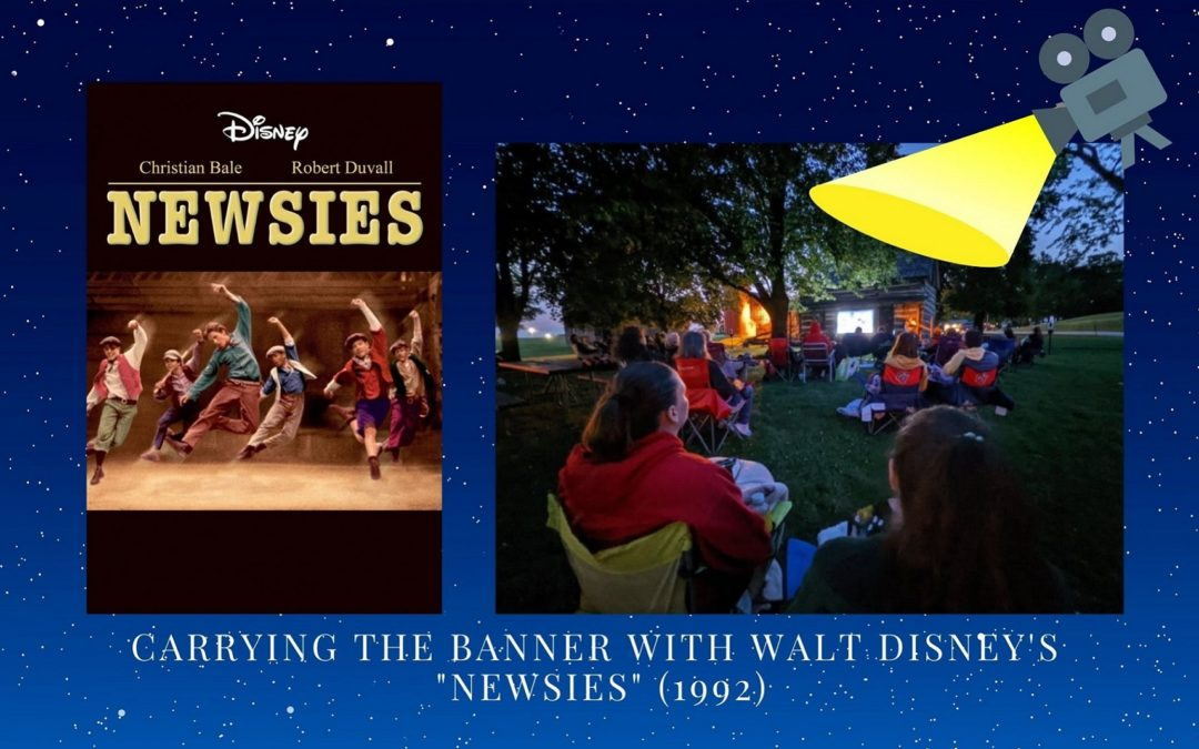 """""""Carrying the Banner"""" with Walt Disney's """"Newsies"""" (1992)"""