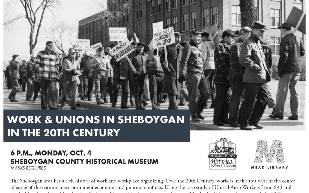 Work & Unions in Sheboygan in the 20th Century